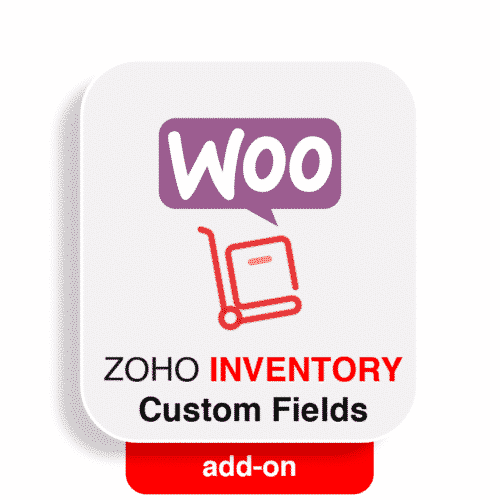 wooommerce zoho inventory custom fields